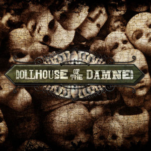 HHN 2014 Original House - Dollhouse of the Damned
